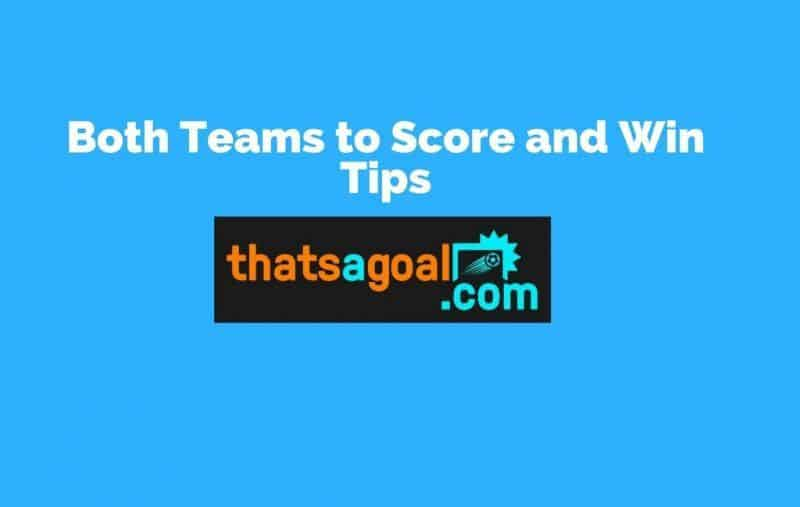 both teams to score and win tips football tips