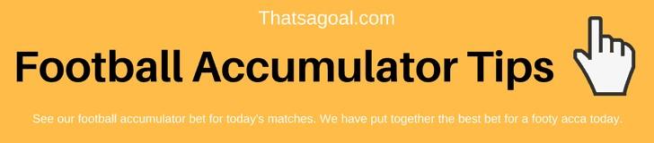 Football accumulator tips today