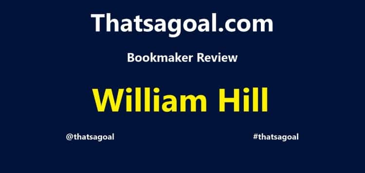 William Hill Football Betting Review and Free Bet