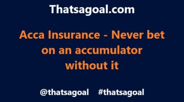 Acca Insurance on Football – What is it and how do you use it?