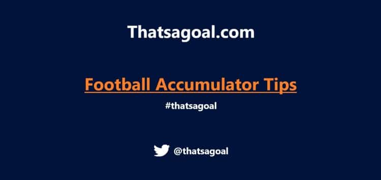 Weekend Football Accumulator Tips Back this Saturday 5-fold to win £274