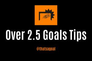 Over 2.5 Goals Accumulator Tips – Tuedsday 22nd October 2019