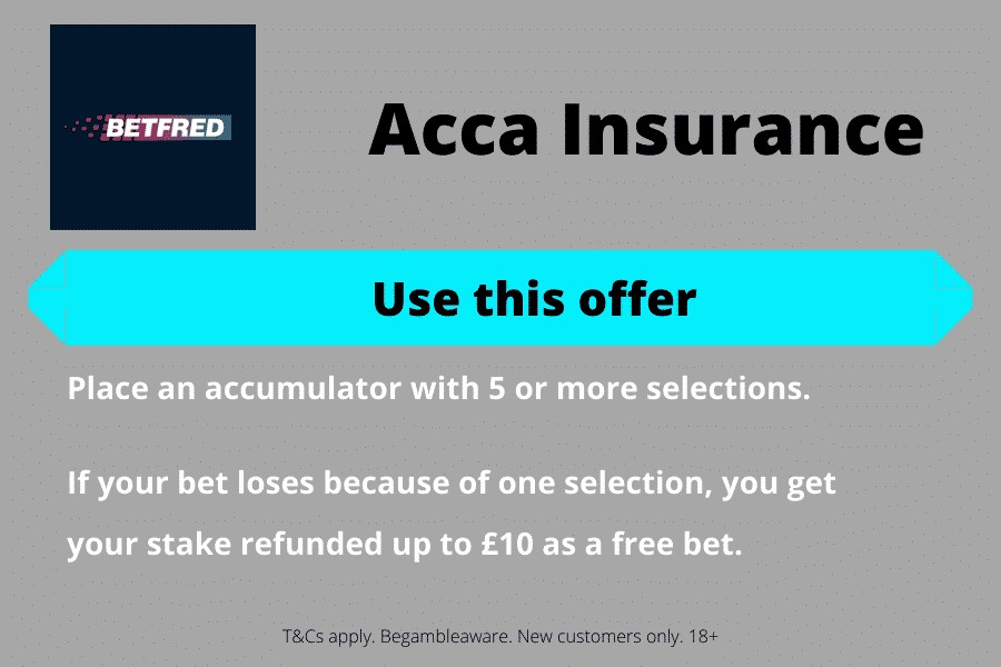 Betfred offers - acca insurance