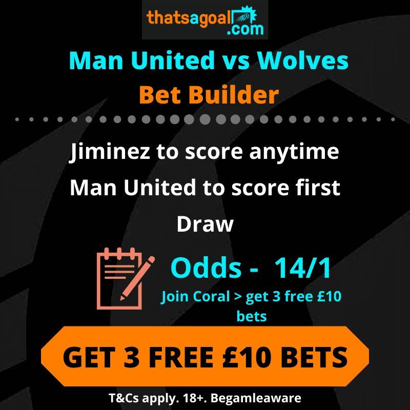 Man United vs Wolves bet tip