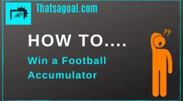 How to win big on Football Accumulator Bets