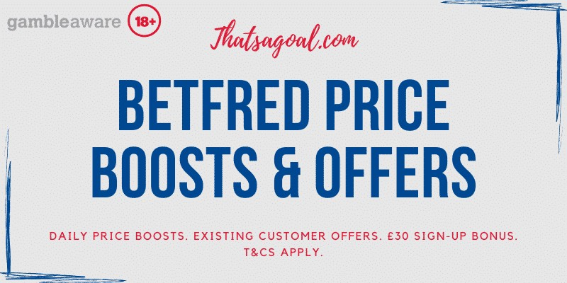 Betfred Offers & price boosts