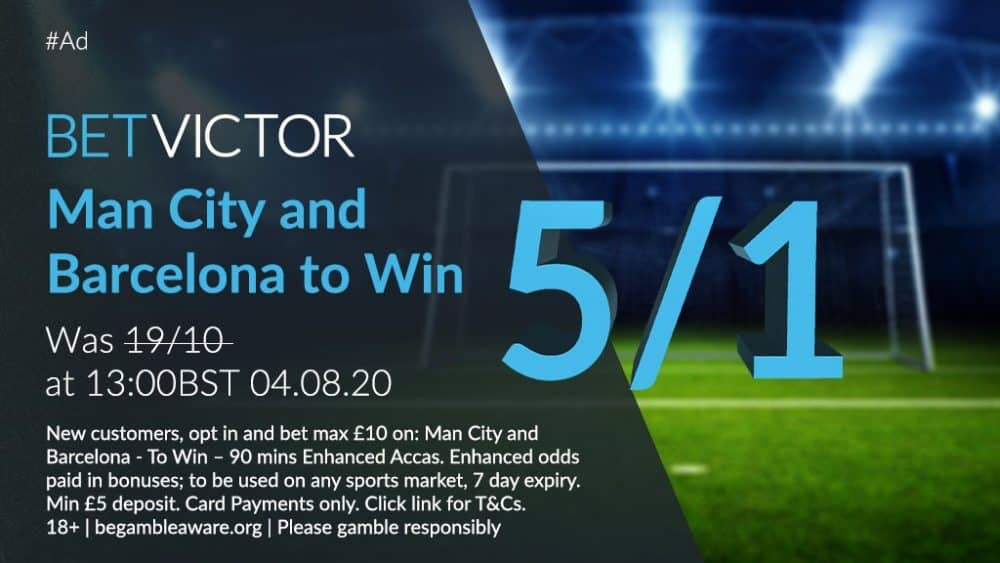 Bet Victor Man City & Barcelona