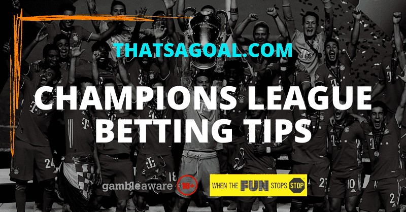 Champions League betting tips & predictions