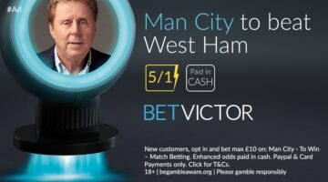 Man City to beat West Ham Boosted to 5/1 – Bet £10 to win £60 PAID IN CASH!
